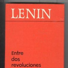 Libros de segunda mano: LENIN. ENTRE DOS REVOLUCIONES . ED. PROGRESO. MOSCU 1974. TAPA DURA. Lote 94548879