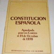 Libros de segunda mano: LIBRILLO. REFERÉNDUM NACIONAL. CONSTITUCIÓN ESPAÑOLA, APROBADA 31 OCTUB 1978. Lote 190901375