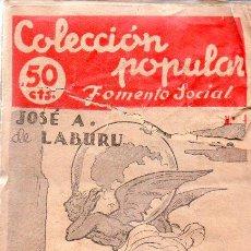 Libros de segunda mano: JOSÉ A. LABURU : ¿POR QUÉ ESTÁ MAL EL MUNDO? (FOMENTO SOCIAL, 1946). Lote 95253775
