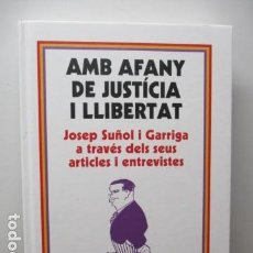 Libros de segunda mano: AMB AFANY DE JUSTICIA I LLIBERTAT. JORDI BADIA. ED / PAGÉS EDITORS - 2016 / COMO NUEVO (EN CATALAN). Lote 95773343