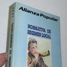 Libros de segunda mano: ALIANZA POPULAR - NORMATIVA DE RÉGIMEN LOCAL - ÁREA DE POLÍTICA LOCAL - MANUAL DE 1987. Lote 42256423