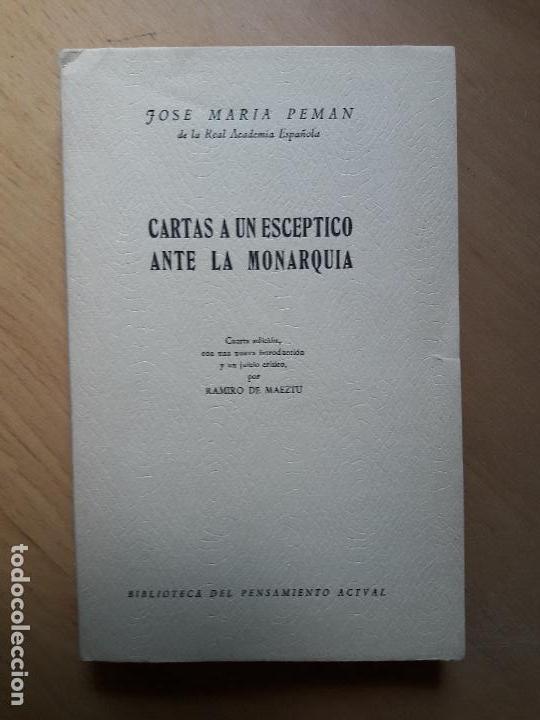 CARTAS A UN ESCEPTICO ANTE LA MONARQUÍA - INTRODUCCIÓN POR RAMIRO DE MAEZTU - PEMÁN, JOSÉ MARÍA (Libros de Segunda Mano - Pensamiento - Política)