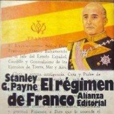 Libros de segunda mano: EL REGIMEN DE FRANCO 1936-1975 - STANLEY G. PAYNE. Lote 97408911