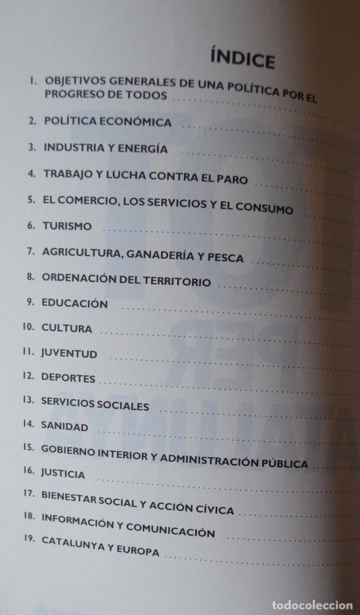 Libros de segunda mano: TOT PER CATALUYA - RESUMEN DEL PROGRAMA DE GOBIERNO 1988 - 1992 - CASTELLANO - CATALAN - Foto 3 - 97672515