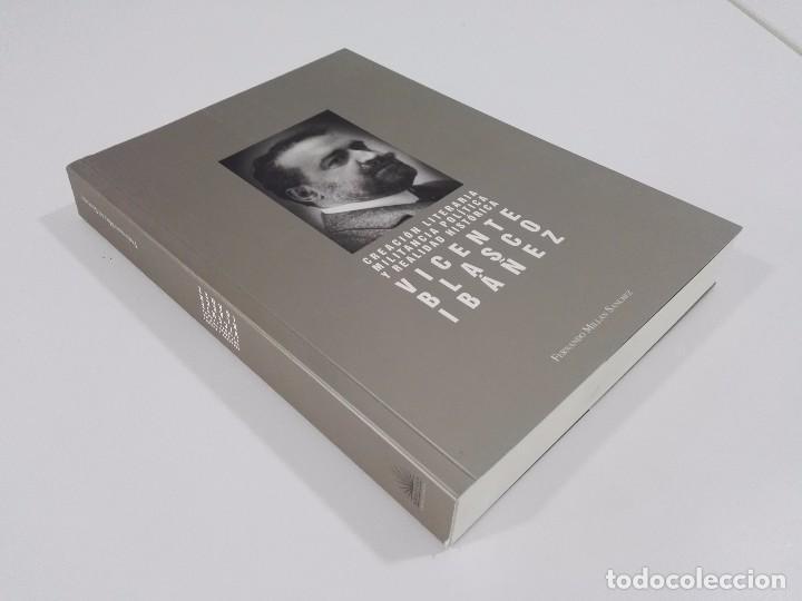 Libros de segunda mano: Creación literaria, militancia política y realidad histórica: Vicente Blasco Ibáñez - Foto 2 - 97681179