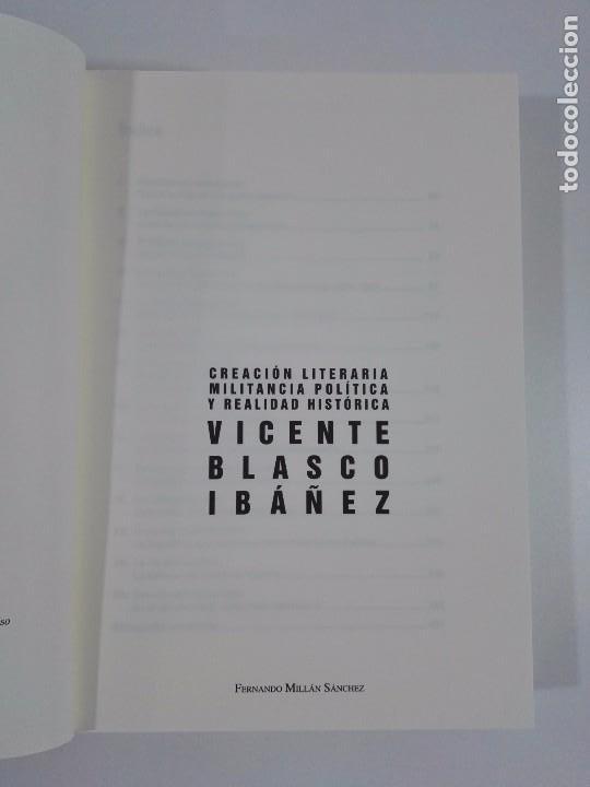 Libros de segunda mano: Creación literaria, militancia política y realidad histórica: Vicente Blasco Ibáñez - Foto 3 - 97681179