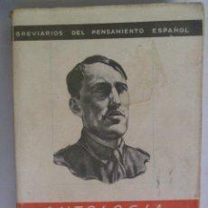 Libros de segunda mano: FALANGE : ANTOLOGIA DE RAMIRO LEDESMA RAMOS . EDICIONES FE . 1940. Lote 97746587