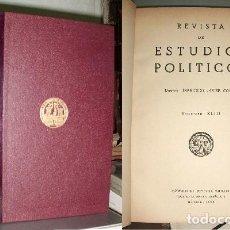 Libros de segunda mano: REVISTA DE ESTUDIOS POLITICOS. VOLUMEN XLIII. MAYO-JUNIO 1952.- DIRECTOR: CONDE, FRANCISCO JAVIER.. Lote 97806531
