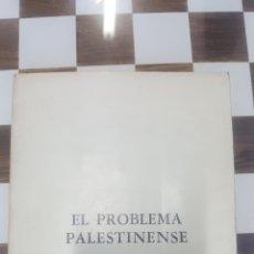 Libros de segunda mano: EL PROBLEMA PALESTINENSE. COLOQUIO DE JURISTAS ÁRABES SOBRE PALESTINA.. Lote 98075418