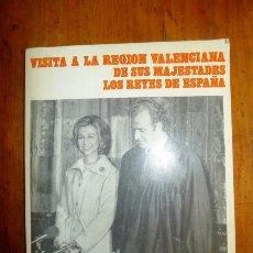 Libros de segunda mano: VISITA A LA REGIÓN VALENCIANA DE SUS MAJESTADES LOS REYES DE ESPAÑA : 30 DE NOVIEMBRE AL 3 DE DICIEM. Lote 98359767