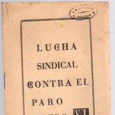 Libros de segunda mano: LUCHA SINDICAL CONTRA EL PARO OBRERO. SIPS. AÑOS 50. Lote 98372355