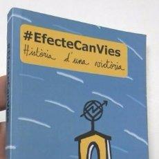 Libros de segunda mano: #EFECTECANVIES. HISTÒRIA D'UNA VICTÒRIA. Lote 98379335