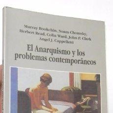 Libros de segunda mano: EL ANARQUISMO Y LOS PROBLEMAS CONTEMPORÁNEOS - VV.AA.. Lote 98379467