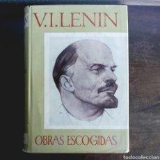 Libros de segunda mano: V. I. LENIN OBRAS ESCOGIDAS EN TRES TOMOS - OBRA COMPLETA MOSCÚ AÑO 1966 EDITORIAL PROGRESO. Lote 98380466