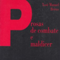 Gebrauchte Bücher - PROSAS DE COMBATE E MALDICER. XOSÉ MANUEL BEIRAS (1991) - 99978991