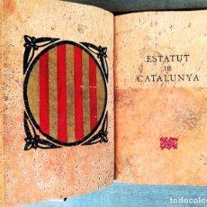 Libros de segunda mano: LIBRO ESTATUT DE CATALUNYA,AÑO 1979 EDICION ESPECIAL PAPEL DE CORCHO,SOLO 250 EJEMPLARES,GENERALITAT. Lote 99987323