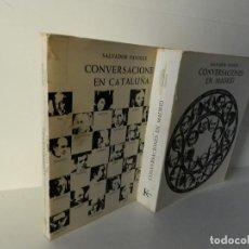 Libros de segunda mano: SALVADOR PANIKER - XAVIER MISERACHS CONVERSACIONES EN CATALUNYA CATALUÑA .- CONVERSACIONES EN MADRID. Lote 100040123
