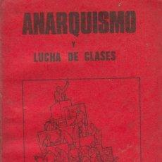 Libros de segunda mano: ANARQUISMO Y LUCHA DE CLASES. STUART CHRISTIE & ALBERT MELTZER (LONDRES, 1976). Lote 100072375