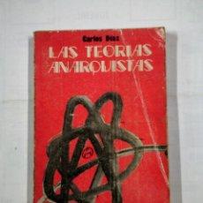Libros de segunda mano - LAS TEORÍAS ANARQUISTAS. CARLOS DÍAZ. TDKLT - 100141339