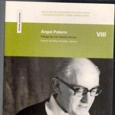 Libros de segunda mano: ANGEL PALERM. EDICIÓN DE ALBA GONZÁLEZ JÁCOME.. Lote 100227255