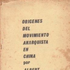 Libros de segunda mano: ORÍGENES DEL MOVIMIENTO ANARQUISTA EN CHINA POR ALBERT MELTZER. Lote 100330667