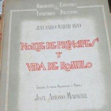 Libros de segunda mano: NORTE DE PRINCIPES Y VIDA DE ROMULO JUAN PABLO RIZO MADRID AÑO 1945. Lote 100369103
