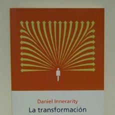 Libros de segunda mano: LA TRANSFORMACIÓN DE LA POLÍTICA. DANIEL INNERARITY. Lote 100634995
