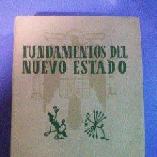 Libros de segunda mano: FUNDAMENTOS DEL NUEVO ESTADO 1943 ESTRUCTURA DEL ESTADO FRANQUISTA TRAS LA GUERRA CIVIL ESPAÑOLA. Lote 101164615