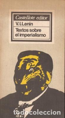 TEXTOS SOBRE EL IMPERIALISMO - LENIN V.I. - 1976 (Libros de Segunda Mano - Pensamiento - Política)