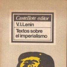 Libros de segunda mano: TEXTOS SOBRE EL IMPERIALISMO - LENIN V.I. - 1976. Lote 101442203