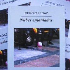 Libros de segunda mano: NUBES ENJAULADAS (SERGIO LEGAZ, AUTOR DE SAL DE LA MÁQUINA) NOVELA REPORTAJE. HCU 2015. Lote 101750655