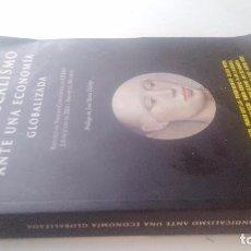 Libros de segunda mano: EL SINDICALISMO ANTE UNA ECONOMÍA GLOBALIZADA-ESCUELA DE VERANO CONFEDERAL DE CCOO 2002. Lote 102048283