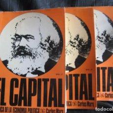 Libros de segunda mano: MARX, CARLOS: EL CAPITAL, CRITICA DE LA ECONOMIA POLITICA - III TOMOS. Lote 102768619