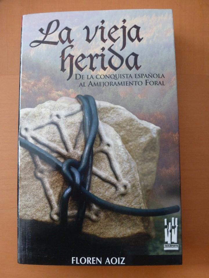 DE AQUELLOS BARROS... PRENSA NAVARRA Y NACIONALIDAD VASCA. RAMÓN LAPESKERA (Libros de Segunda Mano - Pensamiento - Política)