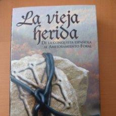 Libros de segunda mano: DE AQUELLOS BARROS... PRENSA NAVARRA Y NACIONALIDAD VASCA. RAMÓN LAPESKERA. Lote 103241999
