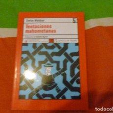 Libros de segunda mano: TENTACIONES MAHOMETANAS. STEFAN WEIDNER- LENGUA DE TRAPO. 2005 220PP. Lote 103871787