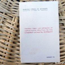 Libros de segunda mano: TEMARIO PARA LAS JORNADAS DE ORIENTACION POLITICA DE LOS CONSEJEROS LOCALES. 1971, FALANJE. Lote 103929359