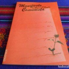 Libros de segunda mano: MANIFIESTO COMUNISTA. MARX Y ENGELS. EDICIONES ENDYMION 1987. BUEN ESTADO Y RARO.. Lote 103959135