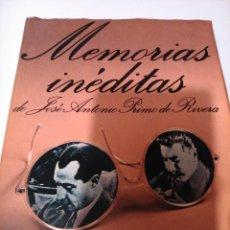 Libros de segunda mano: MEMORIAS INÉDITAS DE JOSÉ ANTONIO PRIMO DE RIVERA. Lote 104604975