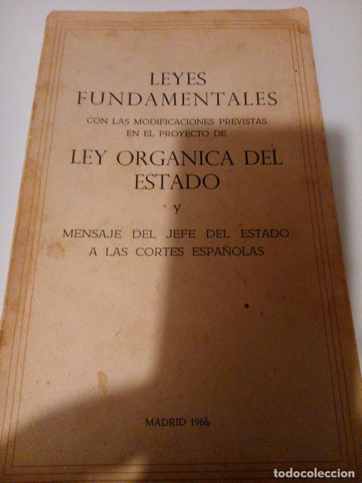 LEYES FUNDAMENTALES. LEY ORGÁNICA DEL ESTADO 1.966 (Libros de Segunda Mano - Pensamiento - Política)