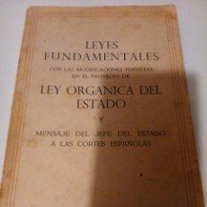 Libros de segunda mano: LEYES FUNDAMENTALES. LEY ORGÁNICA DEL ESTADO 1.966. Lote 104605083