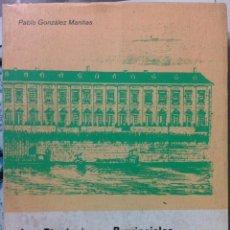 Libros de segunda mano: PABLO GONZÁLEZ MARIÑAS. LAS DIPUTACIONES PROVINCIALES EN GALICIA. 1978. Lote 119481704