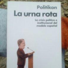Libros de segunda mano: LA URNA ROTA. POLITIKON. Lote 105719878