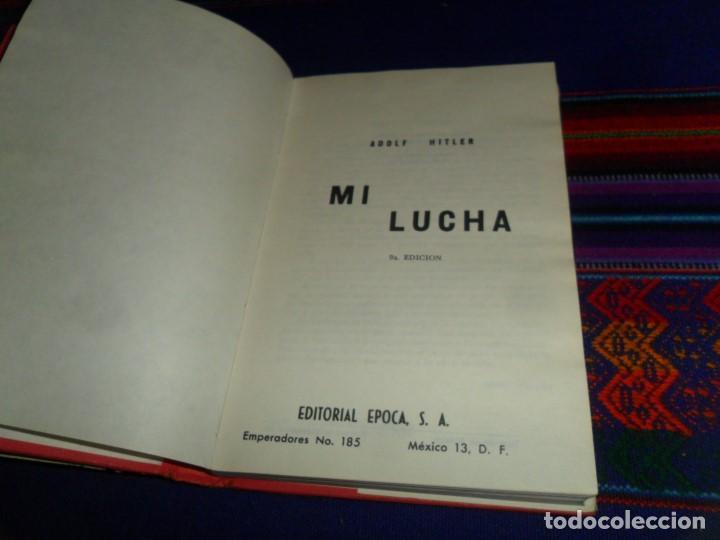 Libros de segunda mano: MI LUCHA MEIN KAMPF DE ADOLF HITLER. EDITORIAL ÉPOCA 1979. MÉXICO. CON SOBRECUBIERTA. RARA. - Foto 3 - 105905331
