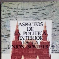 Libros de segunda mano: ASPECTOS DE POLÍTICA EXTERIOR DE LA UNIÓN SOVIÉTICA * MARTÍN LANDA. Lote 106533439