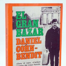 Libros de segunda mano: TA 47. EL GRAN BAZAR. MAYO FRANCÉS (DANIEL COHN BENDIT) DOPESA, 1976. Lote 106681810