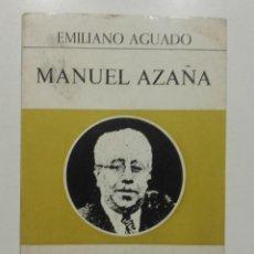 Libros de segunda mano: MANUEL AZAÑA - AGUADO, EMILIANO - ED. EPESA. Lote 106744087