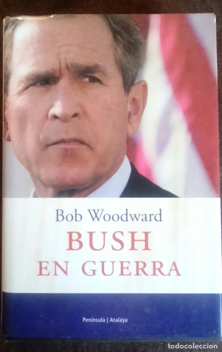 BUSH EN GUERRA - BOB WOODWARD (Libros de Segunda Mano - Pensamiento - Política)