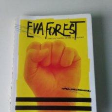 Libros de segunda mano: EVA FOREST DIARIO Y CARTAS DESDE LA CÁRCEL. Lote 107259379