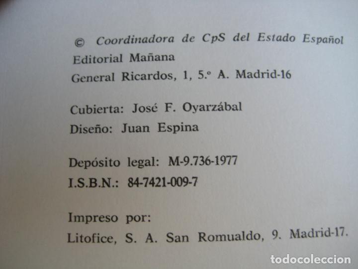 Libros de segunda mano: CRISTIANOS POR EL SOCIALISMO - MAÑANA EDITORIAL - COORDINADORA CPS ESTADO ESPAÑOL - 1977 - POLITICA - Foto 2 - 107297967